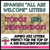 """Spanish """"ALL ARE WELCOME"""" Letters Todos son Bienvenidos"""