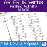 Spanish -AR, -ER, and -IR Verbs Writing Activities