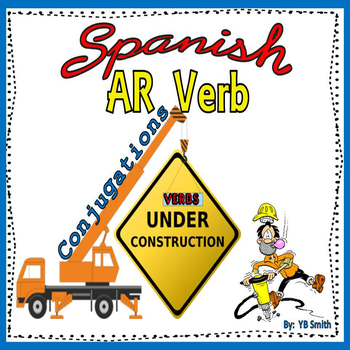 Spanish AR Verb Conjugations Notes and Practice Powerpoint BUNDLE