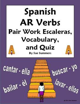 Spanish AR Verbs Pair Work Escaleras Activity, Vocabulary and Quiz