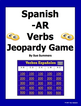 Spanish -AR Verbs Present Tense Jeopardy Game - Spanish Games