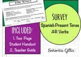 Spanish AR Verbs Survey and Speaking Activity