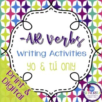 Spanish -AR Verbs Writing Activities - yo & tú