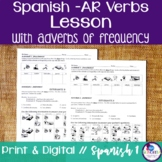 Spanish -AR Verbs with Adverbs of Frequency Lesson