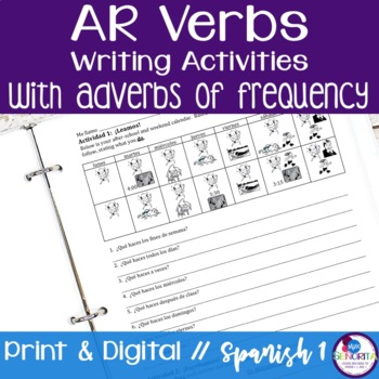 Spanish -AR Verbs with Adverbs of Frequency Writing Activities
