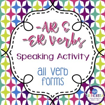 Spanish -AR and -ER Verbs Speaking Activity