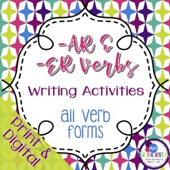 Spanish -AR and -ER Verbs Writing Activities