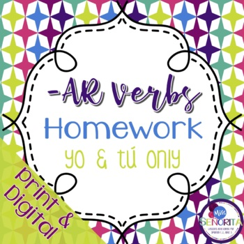 Spanish -AR verbs Homework - yo & tú