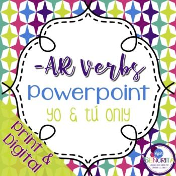 Spanish -AR verbs Powerpoint - yo & tú
