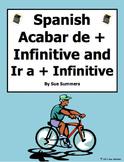 Spanish Acabar De + Infinitive and Ir A + Infinitive Sentences Worksheet