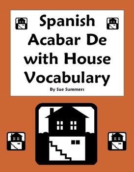Spanish Acabar De + Infinitive With Spanish House Vocabulary Worksheet