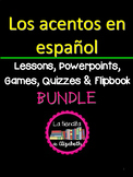 Spanish Accents Lesson Plans and Curriculum Bundle~ Los ac