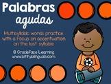 Spanish Accentuation – Palabras agudas