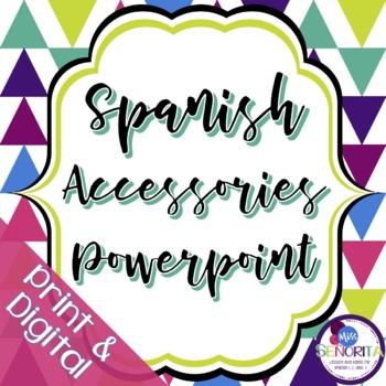 Spanish Accessories Powerpoint
