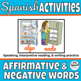 Spanish Activities: Affirmative and Negative Words