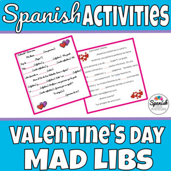 Spanish Activity: Valentine's Day Mad-libs