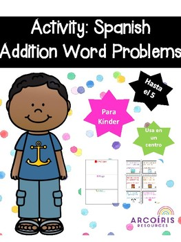 Spanish: Addition Words problems to 5