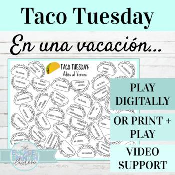 Spanish Adios al Verano Vacation and Weather Taco Tuesday Game