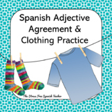 Spanish Adjective Agreement Practice with Clothing, La Ropa