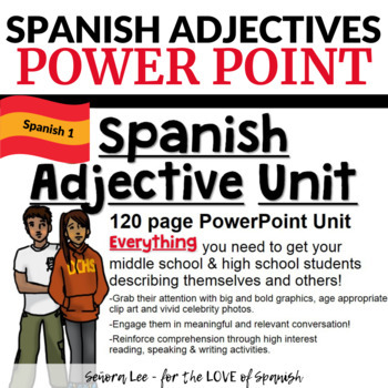 Spanish Adjective Unit - POWERPOINT Los Adjetivos Descriptivos
