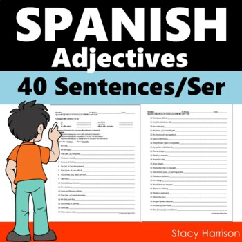 Spanish Adjectives,  40 Sentences & Ser Practice (Los Adjetivos) ANSWER KEY!