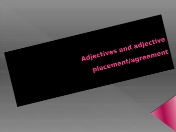 Spanish Adjectives: Adjective Rules Review- placement and