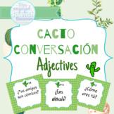 Spanish Adjectives Cacto Conversación Speaking Activity
