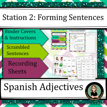 Spanish Adjectives, Describing People: Sentence Structure Centers / Stations