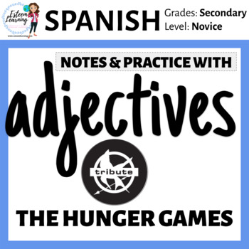 Hunger Games Theme - Ser and Adjective Spanish Lesson for