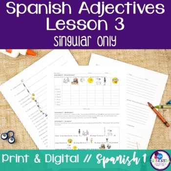 Spanish Adjectives Lesson 3 - singular only