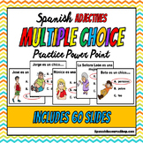 Spanish Adjectives Multiple Choice Practice Powerpoint