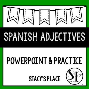 Spanish Adjectives Powepoint and Practice