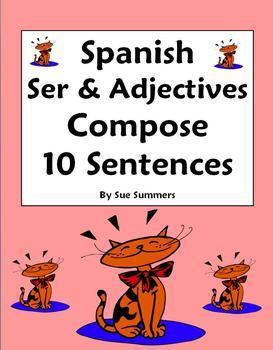 Spanish Adjectives and Ser Worksheet - Compose 10 Sentences