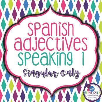 Spanish Adjectives Speaking Activity 1 - singular only