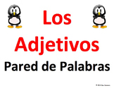 Spanish Adjectives Word Wall Classroom Signs - Los Adjetivos