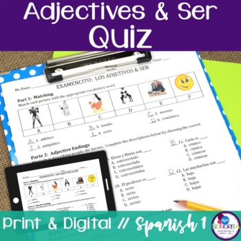 Spanish Adjectives and Ser Quiz