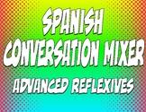 Spanish Advanced Reflexive Verb Conversation Mixer