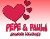 Spanish Advanced Reflexive Verb Pepe and Paula Reading