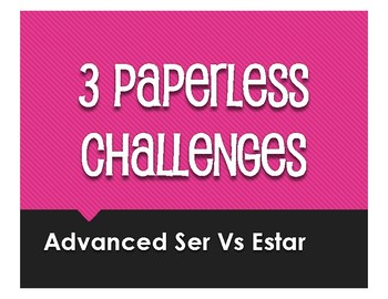 Advanced Ser Vs Estar Paperless Challenges