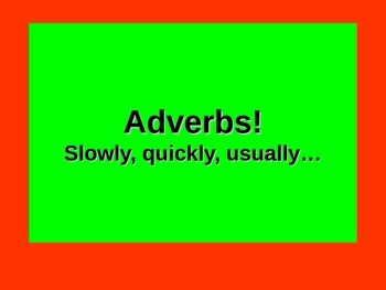 Spanish Teaching Resources. Adverbs PowerPoint Presentation