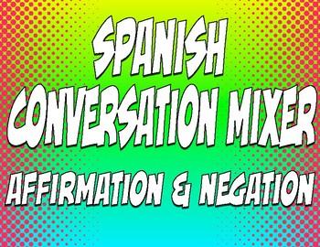 Spanish Affirmation and Negation Conversation Mixer