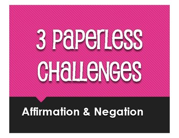 Spanish Affirmation and Negation Paperless Challenges