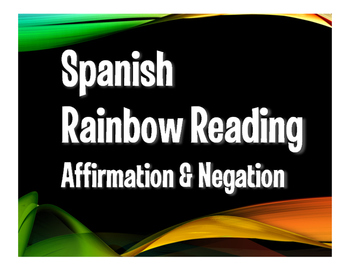 Spanish Affirmation and Negation Rainbow Reading