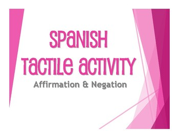 Spanish Affirmation and Negation Tactile Activity