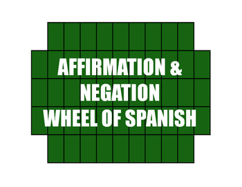 Spanish Affirmation and Negation Wheel of Spanish