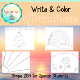 Spanish Affirmations Coloring & Writing Sheets
