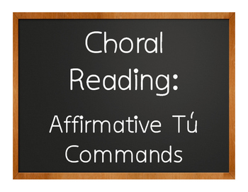 Spanish Affirmative Tú Commands Choral Reading