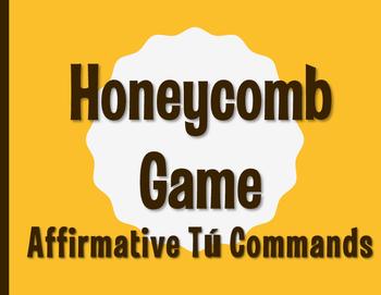 Spanish Affirmative Tú Commands Honeycomb Partner Game