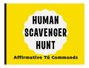 Spanish Affirmative Tú Commands Human Scavenger Hunt