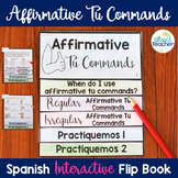 Spanish Affirmative Tú Commands Interactive Flip Book